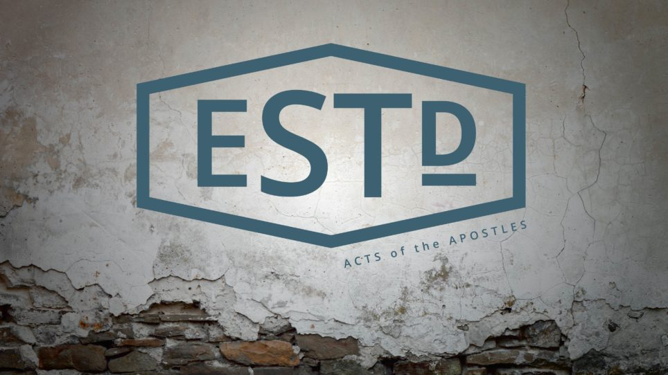 Established: The Acts of the Apostles