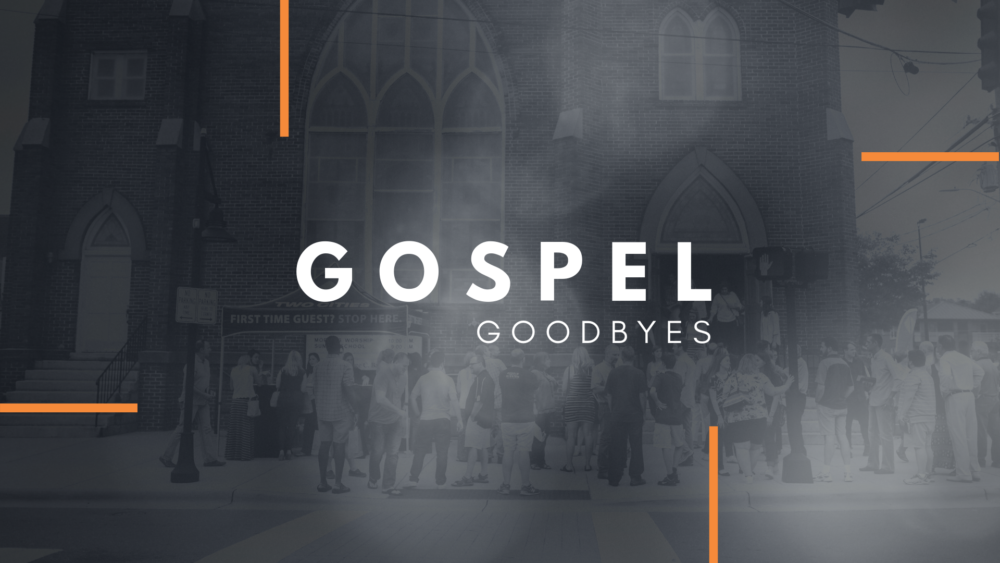 Gospel Goodbye Image