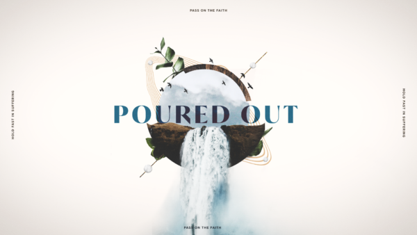 Poured Out: 2 Timothy